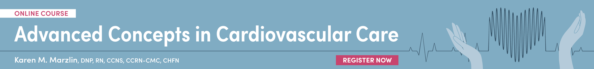 Online Course: Advanced Concepts in Cardiovascular Care