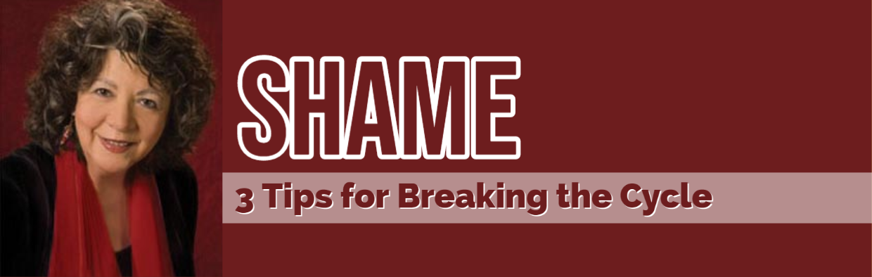 Blog Shame 3 Tips for Breaking the Cycle