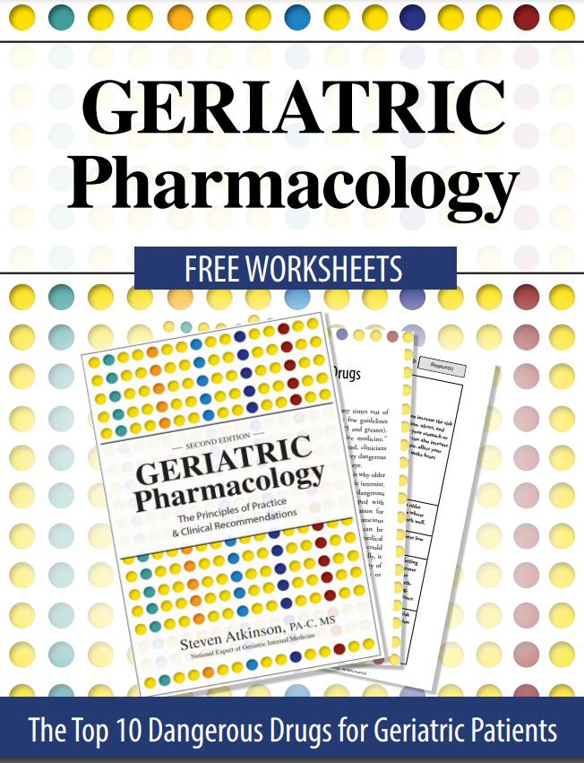 Top 10 Most Dangerous Drugs for Geriatric Patients
