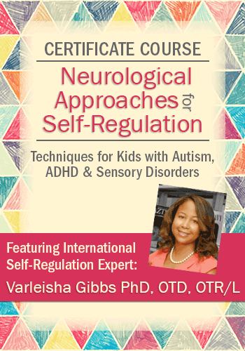 Certificate Course in Neurological Approaches for Self-Regulation