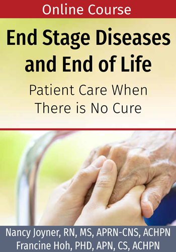 End Stage Diseases and End of Life Online Course