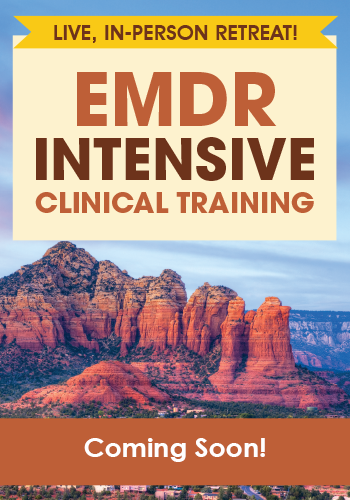 The next EMDR Intensive Clinical Training Retreat is coming soon!