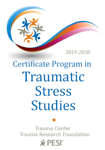 2019-2020 Certificate in Traumatic Stress Studies