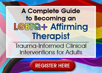 LGBTQ therapeutic interventions, LGBTQ online CPD, LGBTQ therapy community