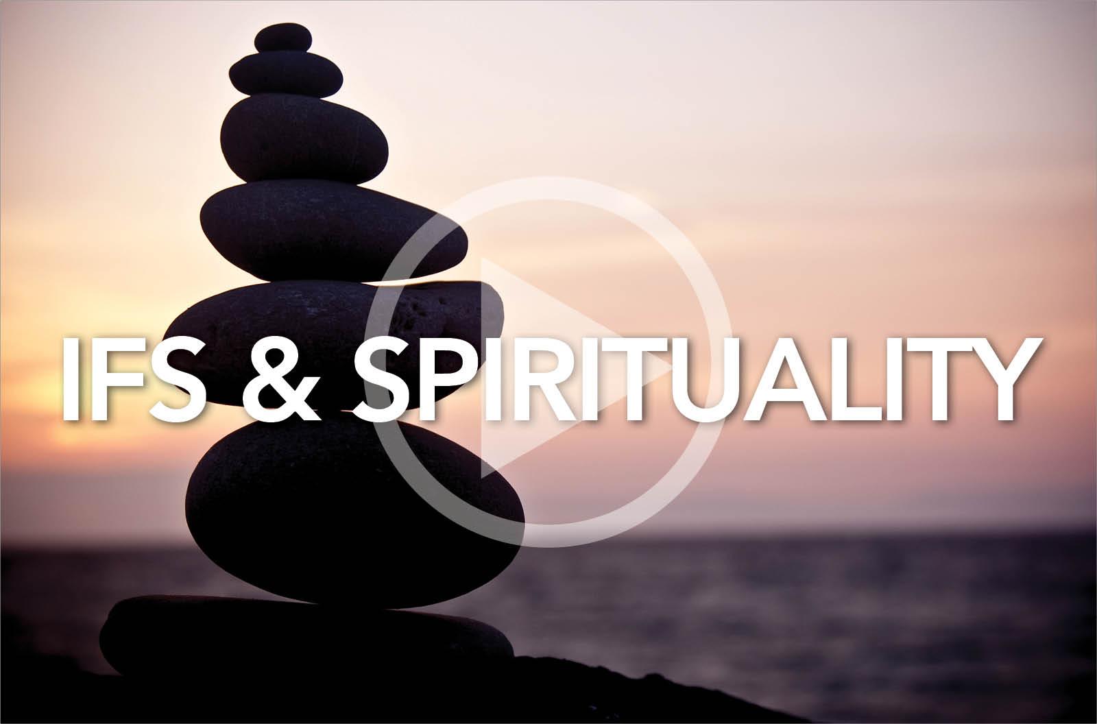 IFS and Spirituality