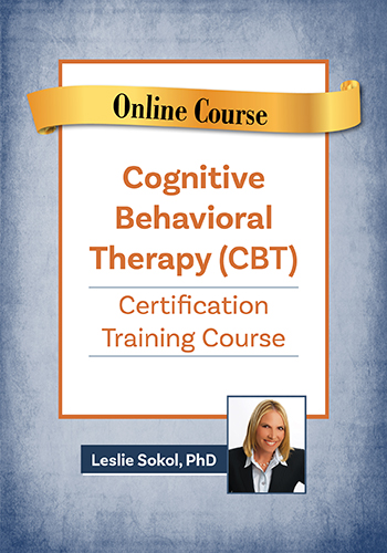 Advanced Cognitive Behavioral Therapy (CBT) Training Course