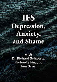 Image of Internal Family Systems (IFS) & Anxiety, Depression, and Shame