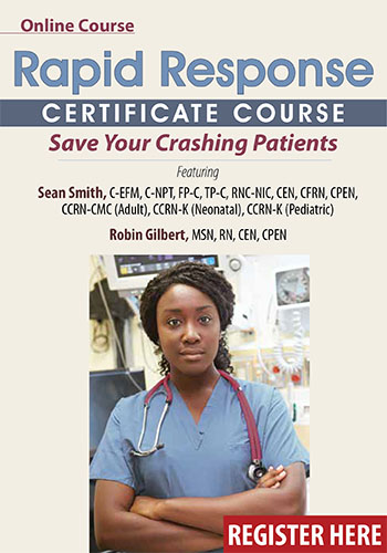 Rapid Response Certificate Course: Save Your Crashing Patients