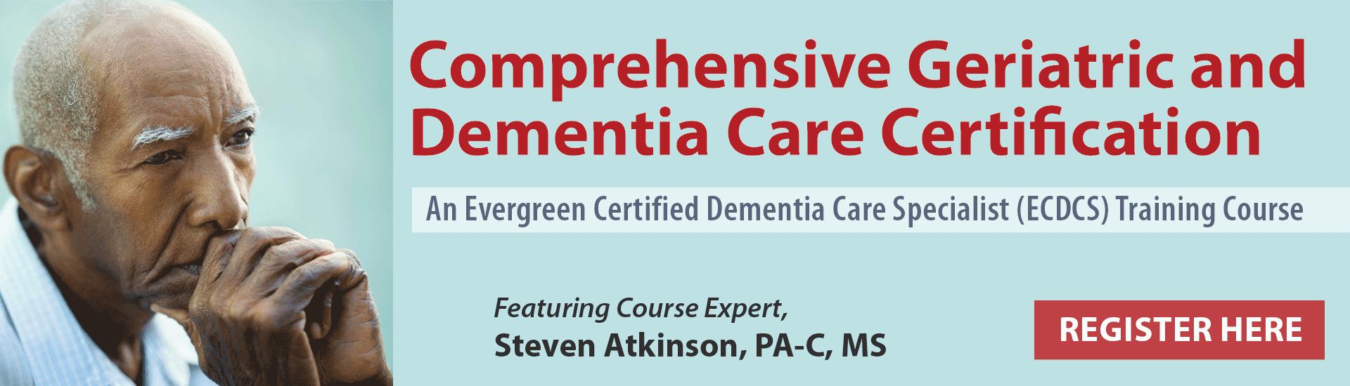 Comprehensive Geriatric and Dementia Care Certification