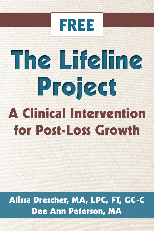 FREE Lifeline Project: A Clinical Intervention for Post-Loss Growth worksheet