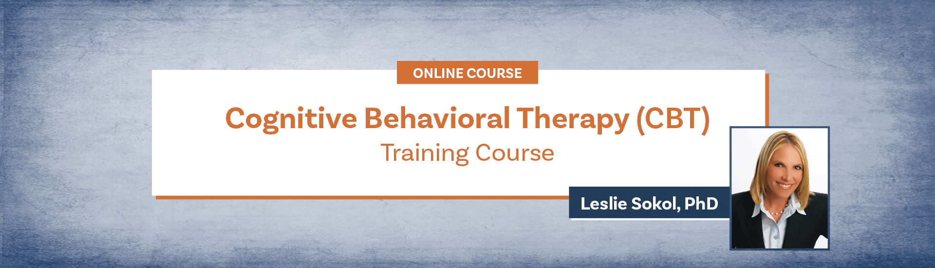 Cognitive Behavioral Therapy (CBT)Training Course
