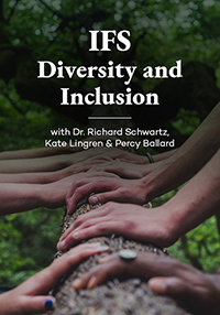 Image of Internal Family Systems (IFS) & Diversity and Inclusion