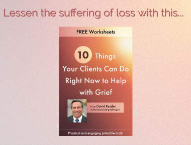 blog - 10 Things Your Clients Can Do Right Now to Help with Grief