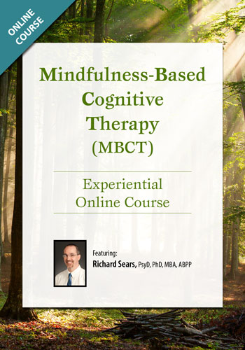 Mindfulness-Based Cognitive Therapy (MBCT): Experiential Online Course