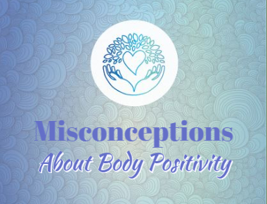 Blog: Misconceptions About Body Positivity
